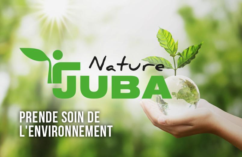 JUBA NATURE - PRENDE SOIN DE L'ENVIRONNEMENT